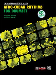 Book cover for Afro-Cuban Rhythms for Drumset by Frank Malabe
